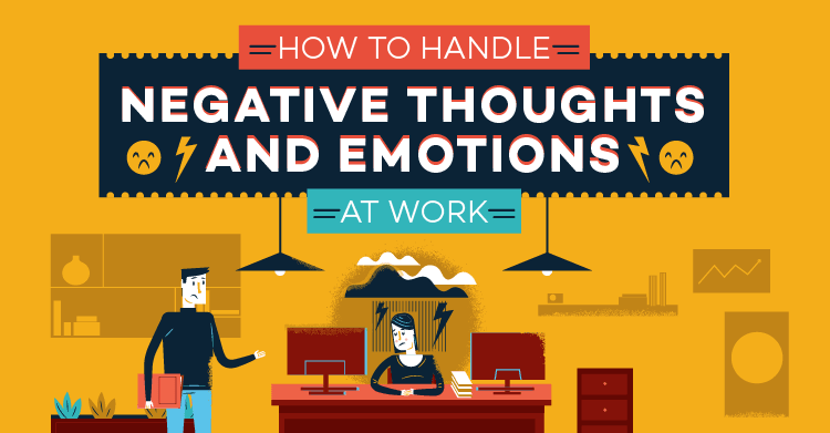 Combat Negative Thoughts In The Workplace