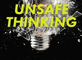 Jonah Sachs, Unsafe Thinking [Book Review]
