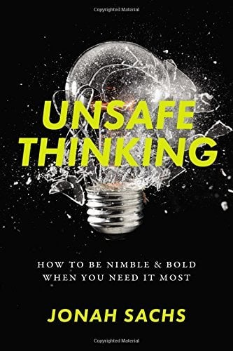 Jonah Sachs, Unsafe Thinking