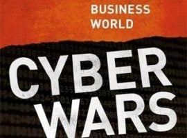 Charles Arthur, Cyber Wars [Book Review]