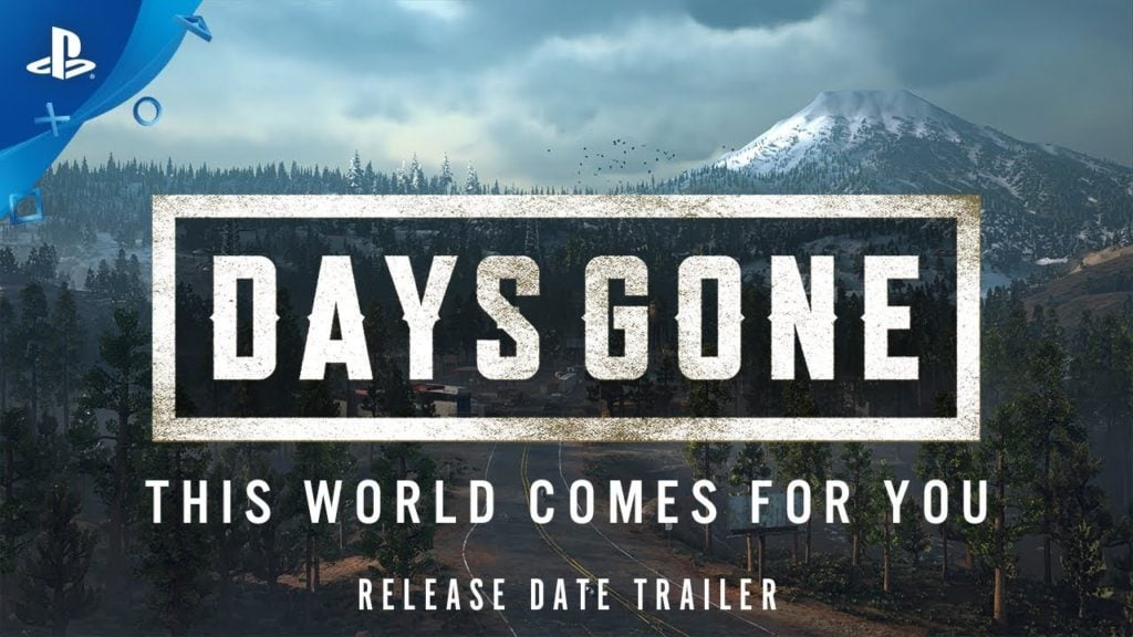 PS4 Days Gone Release Date