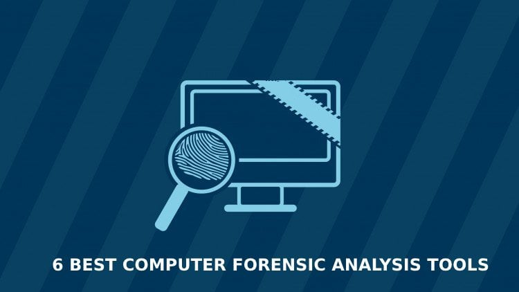 Computer Forensic Analysis Tools