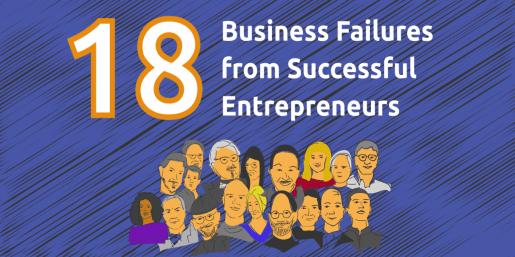 Brutal Business Failures From Billionaire Entrepreneurs