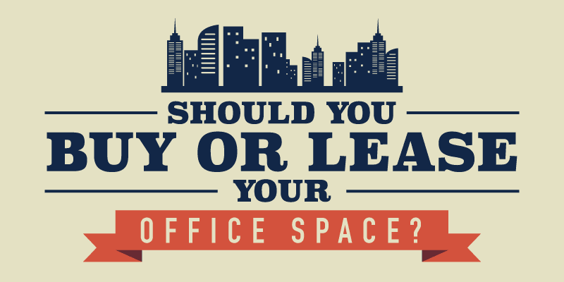 Buy Or Lease An Office Space