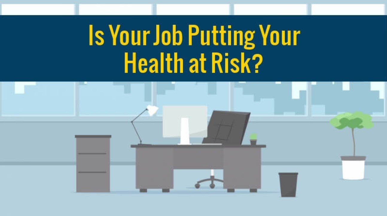 Is Your Job Putting Your Health At Risk