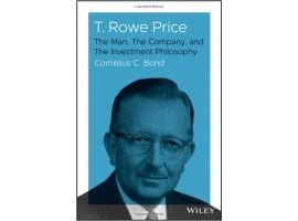 First-Ever Bio Of T. Rowe Price Explores His Growth Stock Philosophy