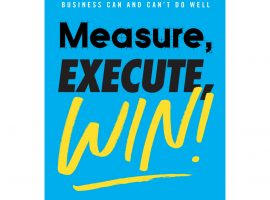 Measure, Execute, Win